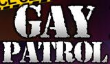Gay Patrol